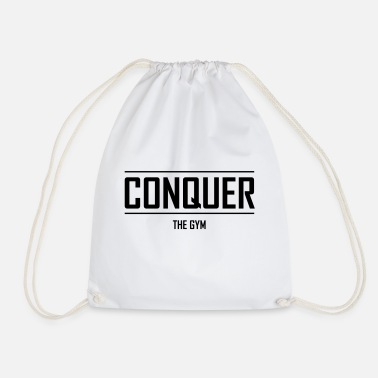 Gymnasium Conquer the gymnasium .... erhh gym - Drawstring Bag