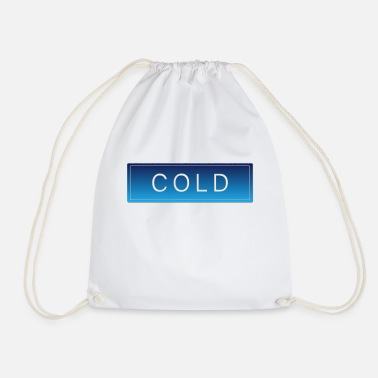 Cold COLD cold winter cold christmas - Drawstring Bag