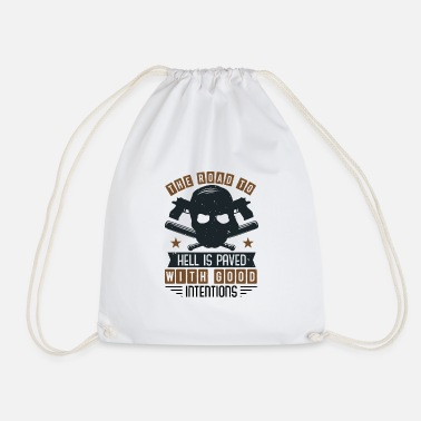 Road To Hell Good Intentions. Road to Hell Skull Gift - Drawstring Bag
