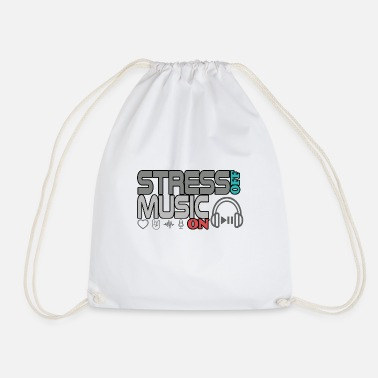 Turn On Turn off stress - turn on music - Drawstring Bag