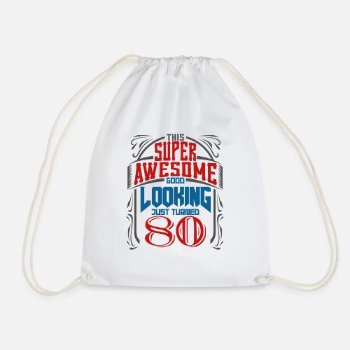 Drawstring Bag80th Birthday Saying Gift