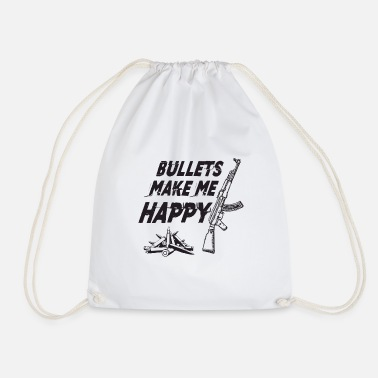 Bullets Make Me Happy for Gun Lover AK47 - Drawstring Bag