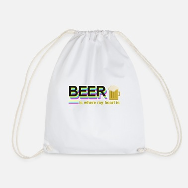 Beer is where my heart is - beer lover, funny - Drawstring Bag