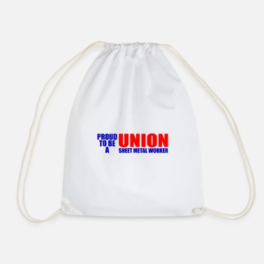 Sheet Metal Worker Proud To Be A Union Sheet Metal Worker - Drawstring Bag