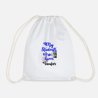 My Students are spooktacular, Gifts for students, - Drawstring Bag