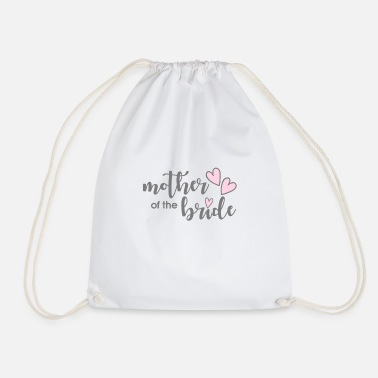 Mother of the Bride Wedding Gift Mother of the Bride - Drawstring Bag
