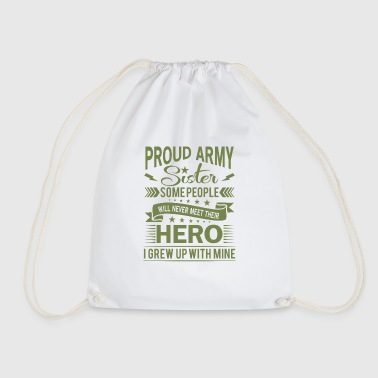 Proud Army Sister their hero i grew up with mine - Gymtas