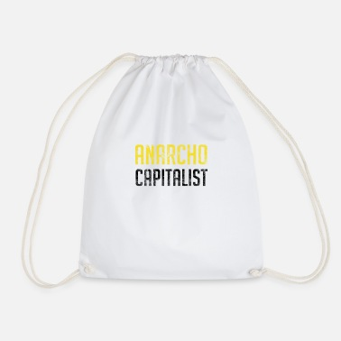 Market Anarchist Anarcho Capitalist Libertarian Anarchist - Drawstring Bag