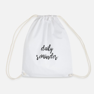 Reminder Daily Reminder - Drawstring Bag