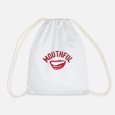 Mouth mouthful - Drawstring Bag