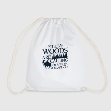 The woods are calling and i must go - Sac de sport léger