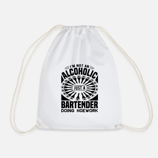 Alcohol Bags & Backpacks - Not an alcoholic just a bartender - Drawstring Bag white