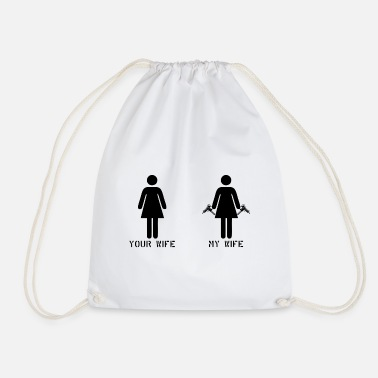 Military Your Wife my Wife Gun weapon gift - Drawstring Bag