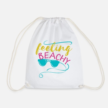 Beachy Feeling Beachy - Drawstring Bag