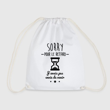 sorry pour le retard,humour,bureau,citations - Sac de sport léger