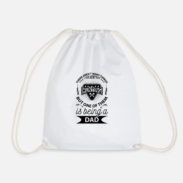 Be A Dad is being a dad - Drawstring Bag