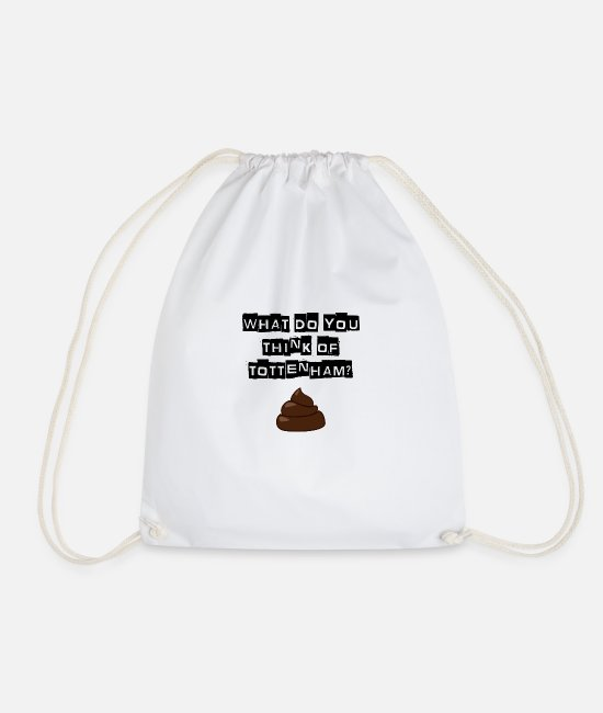 Shit Bags & Backpacks - Arsenal - What do you think of Tottenham? T-shirt - Drawstring Bag white