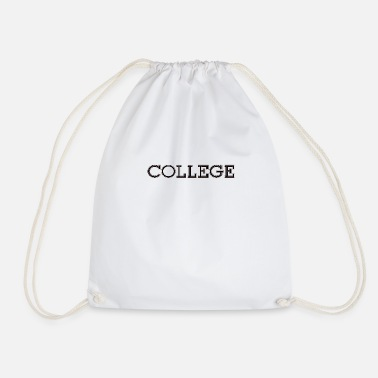 College college - Drawstring Bag