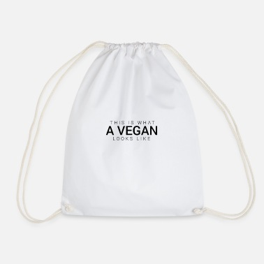 This is how a vegan looks like a gift - Drawstring Bag
