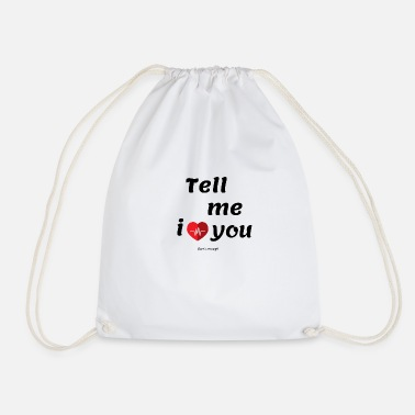 I love you - Drawstring Bag