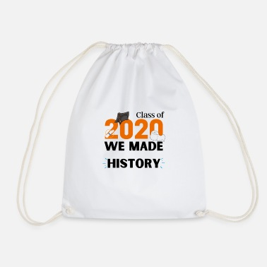 Class of 2020 We made HISTORY - Drawstring Bag