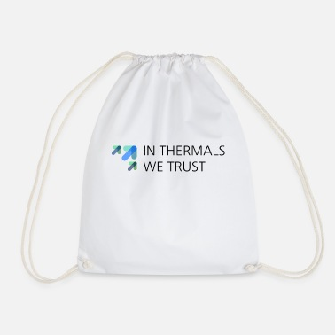 Thermals in thermals we trust - Drawstring Bag