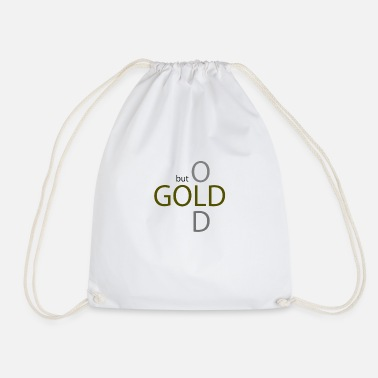 Old But Gold old but gold - Drawstring Bag