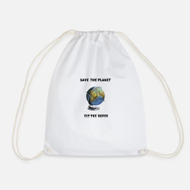 Save The Planet, Eat The Babies, Climate Change, - Drawstring Bag