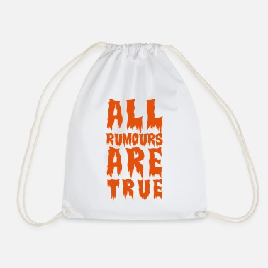 Party all rumours are true - Drawstring Bag