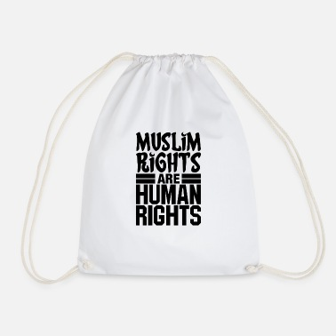 Human Rights Muslim Rights Are Human Rights - Drawstring Bag