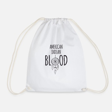 American Indian Indians: American Indian Blood - Drawstring Bag