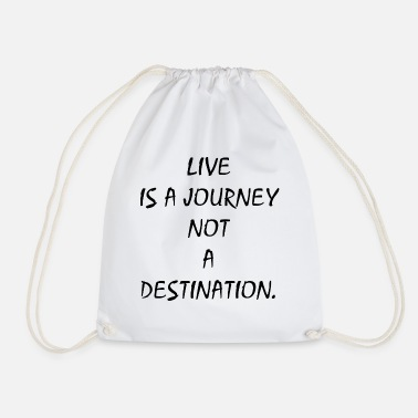 Journey life is a journey life is a journey - Drawstring Bag