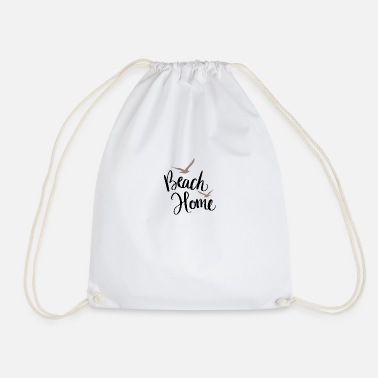 Beach Beach Home - Drawstring Bag