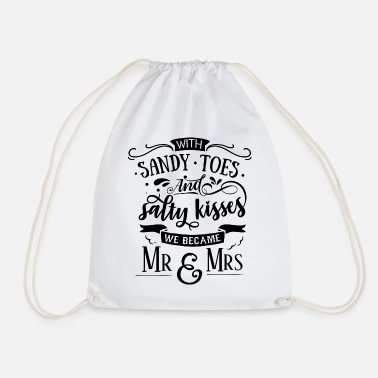 Honeymoon With sandy toes and salty kisses we became mr & mrs - Drawstring Bag