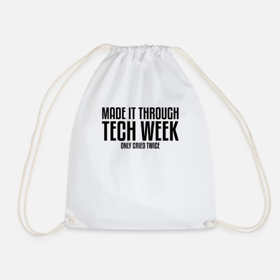 Actress Bags & Backpacks - Made It Through Tech Week Theater Musical Theater - Drawstring Bag white