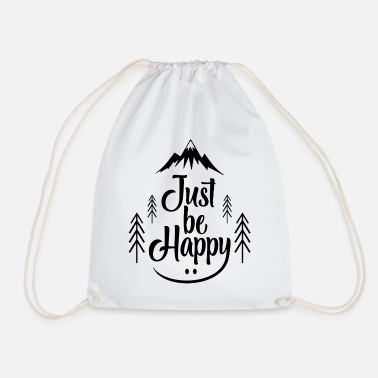 Wilderness Just Be Happy bw - Drawstring Bag