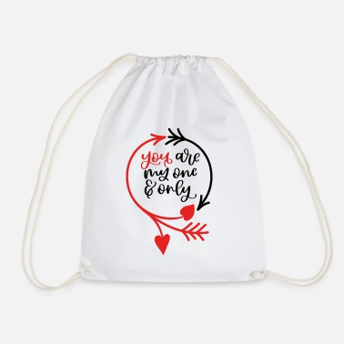 Romantic You are my one & only - Drawstring Bag