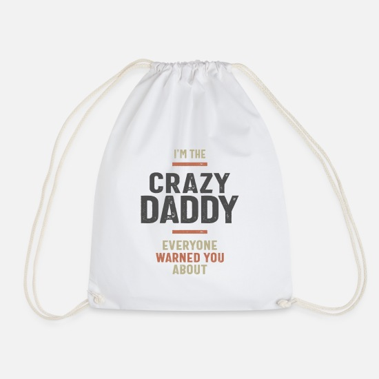 Father's Day Bags & Backpacks - I'm The Crazy Daddy Gift Fathers Day Men's - Drawstring Bag white