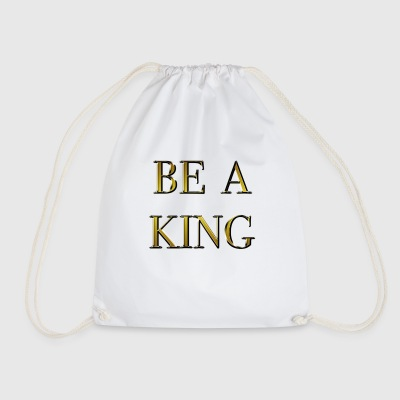 be a king - Sacca sportiva