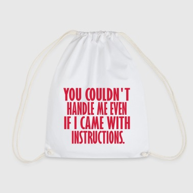 even if i came with instructions - Drawstring Bag