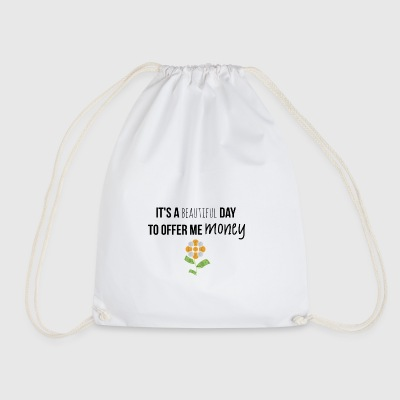 It is a beautiful day - Drawstring Bag