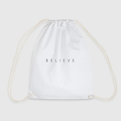 BELIEVE - Drawstring Bag