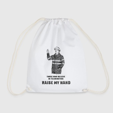 Those Who Believe In Telekinetics - Raise My Hand - Drawstring Bag
