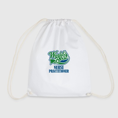 Worlds best nurse practitioner - Drawstring Bag