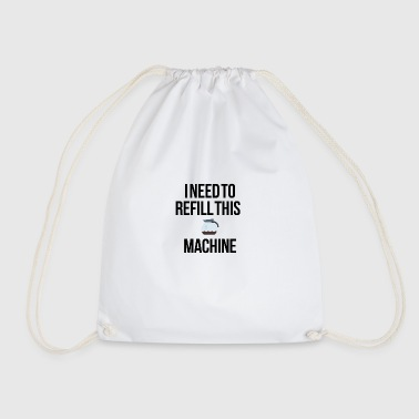 Refill this machine - Drawstring Bag