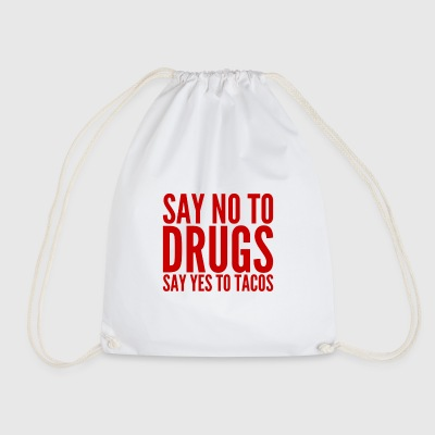 Say no to drugs - Drawstring Bag