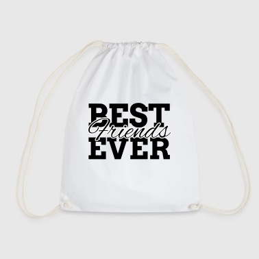 BEST FRIENDS EVER - Drawstring Bag
