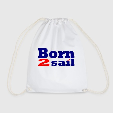 Borntosail - Drawstring Bag