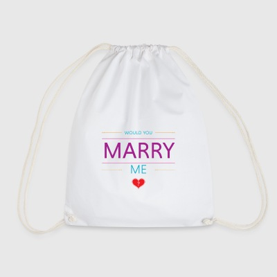 Would you marry me? <3 - Drawstring Bag