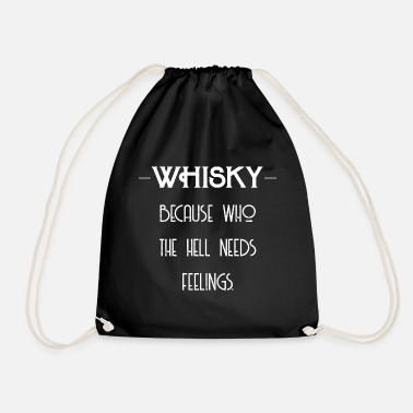 Whiskey Whiskey Feelings - Whiskey Gift Idea - Gymtas
